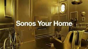 Sonos your home gold