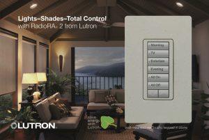 Lutron's RadioRA2 Lighting and Shade Total Control